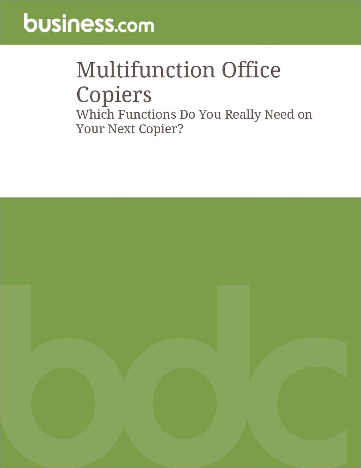 Multifunction Office Copiers:  Which Functions Do You Really Need on Your Next Copier?