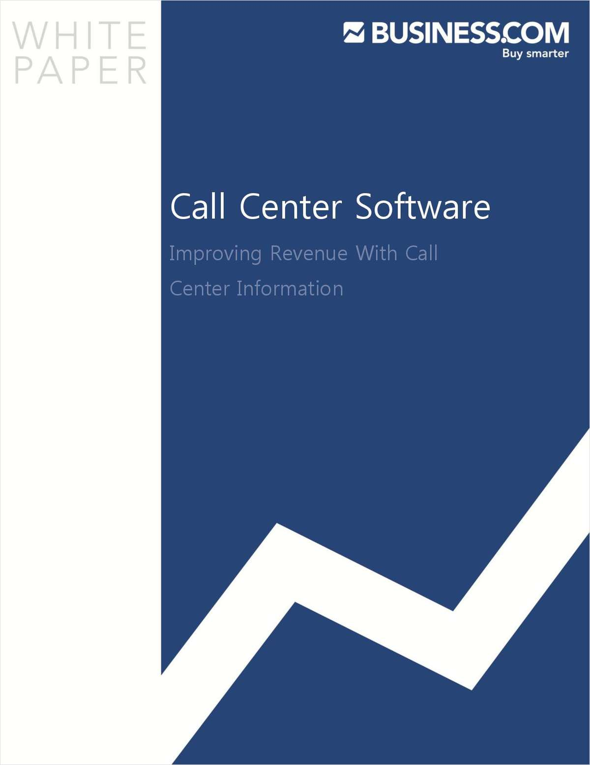 Call Center Software:  Improving Revenue With Call Center Information