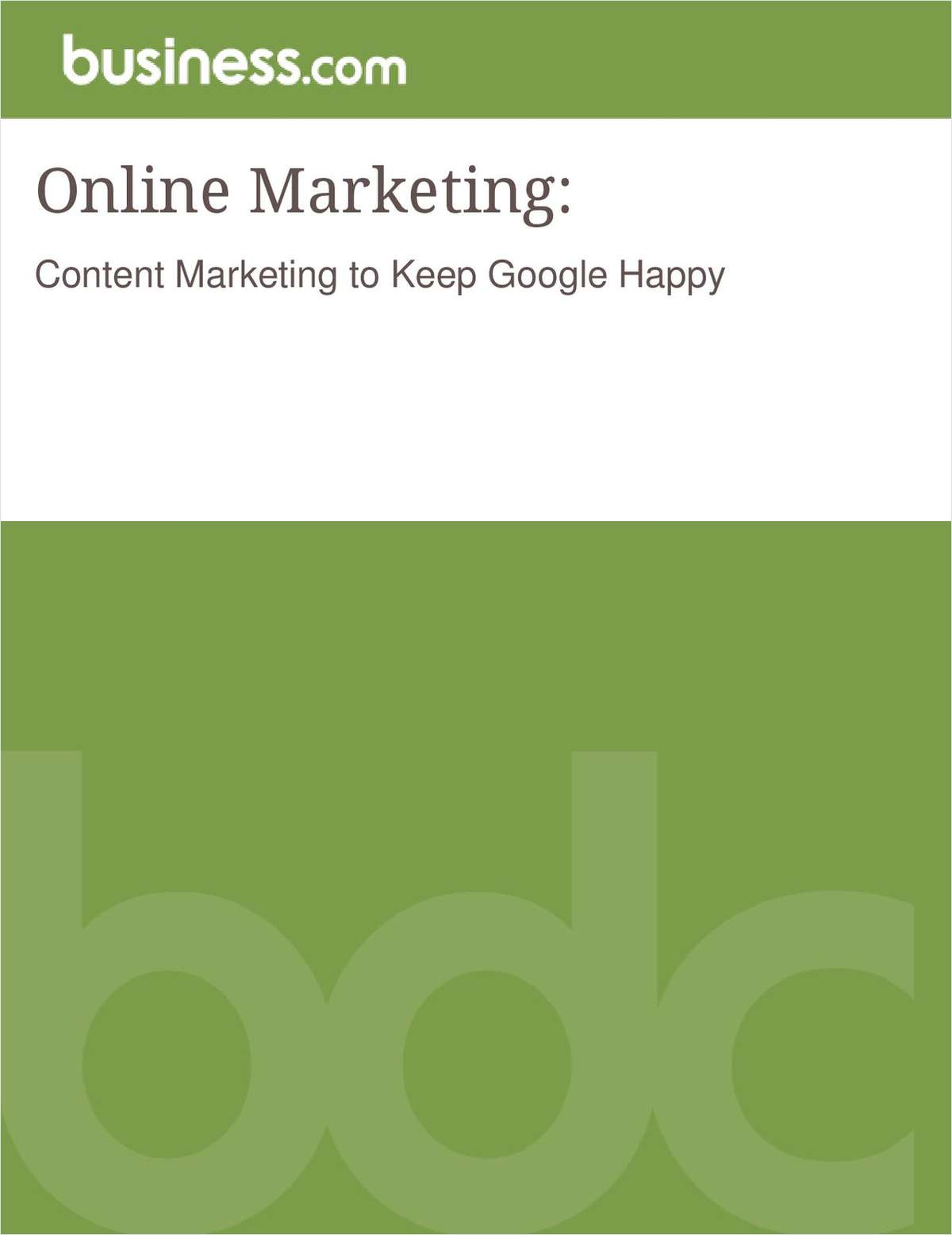 Online Marketing:  Content Marketing to Keep Google Happy