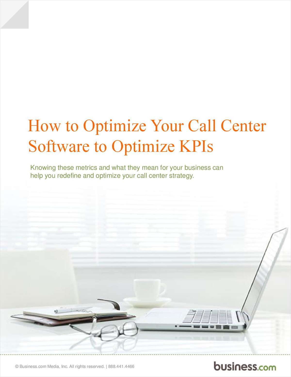 How to Optimize Your Call Center Software to Optimize KPIs