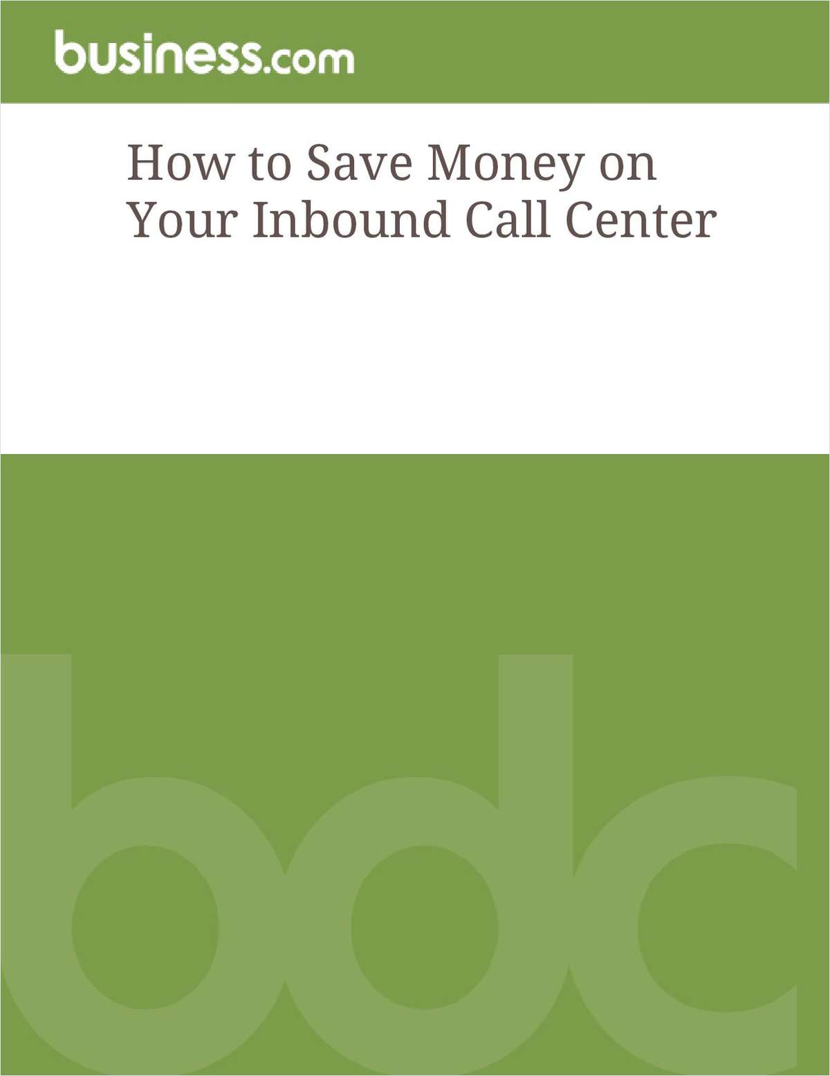 How to Save Money on Your Inbound Call Center