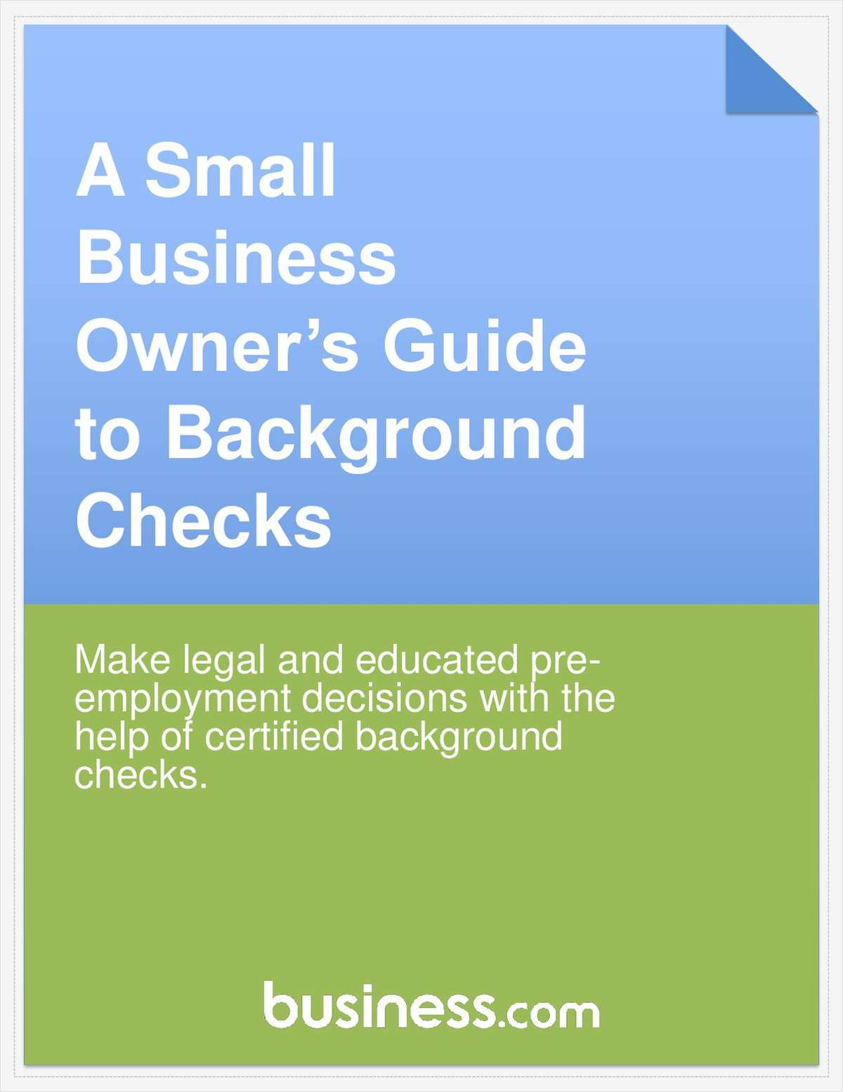 A Small Business Owner's Guide to Background Checks