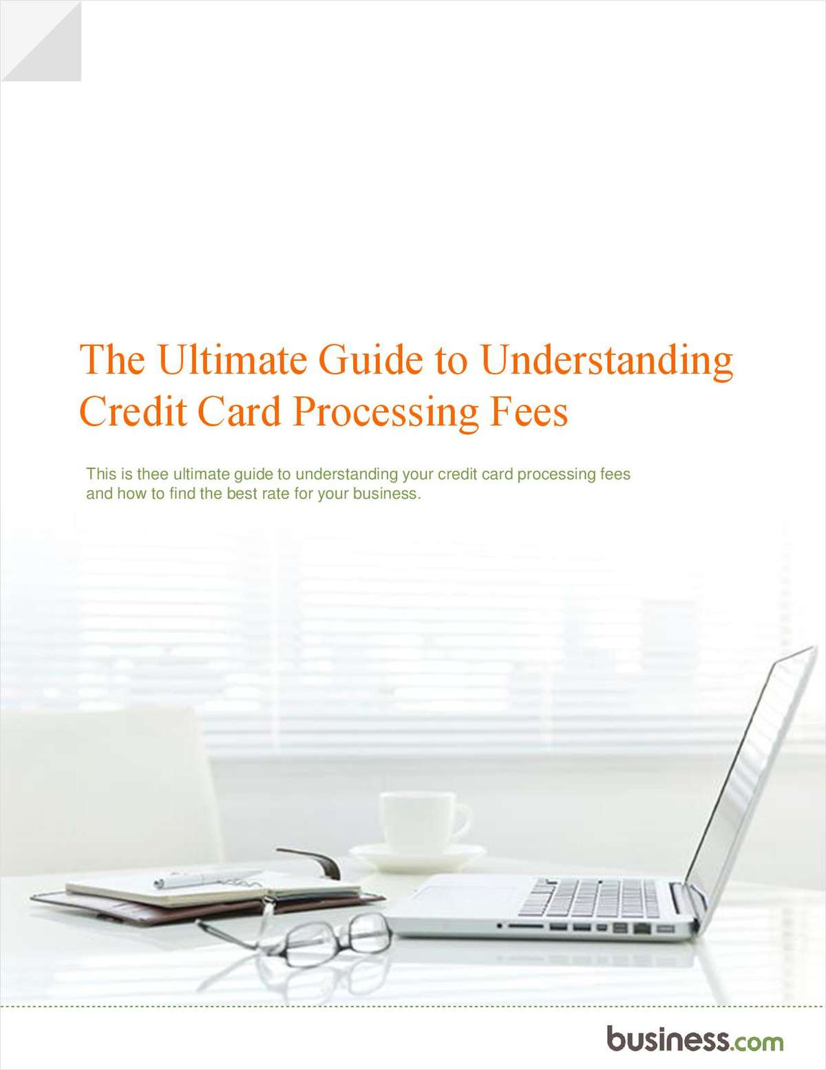 A Merchant's Ultimate Guide to Understanding Credit Card Processing Fees