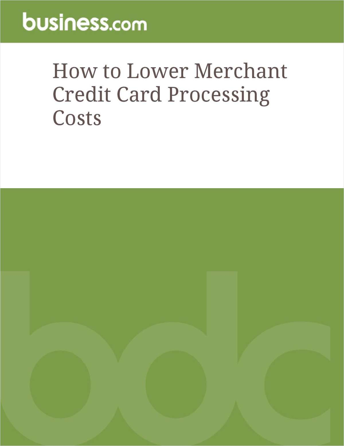 How to Lower Merchant Credit Card Processing Costs