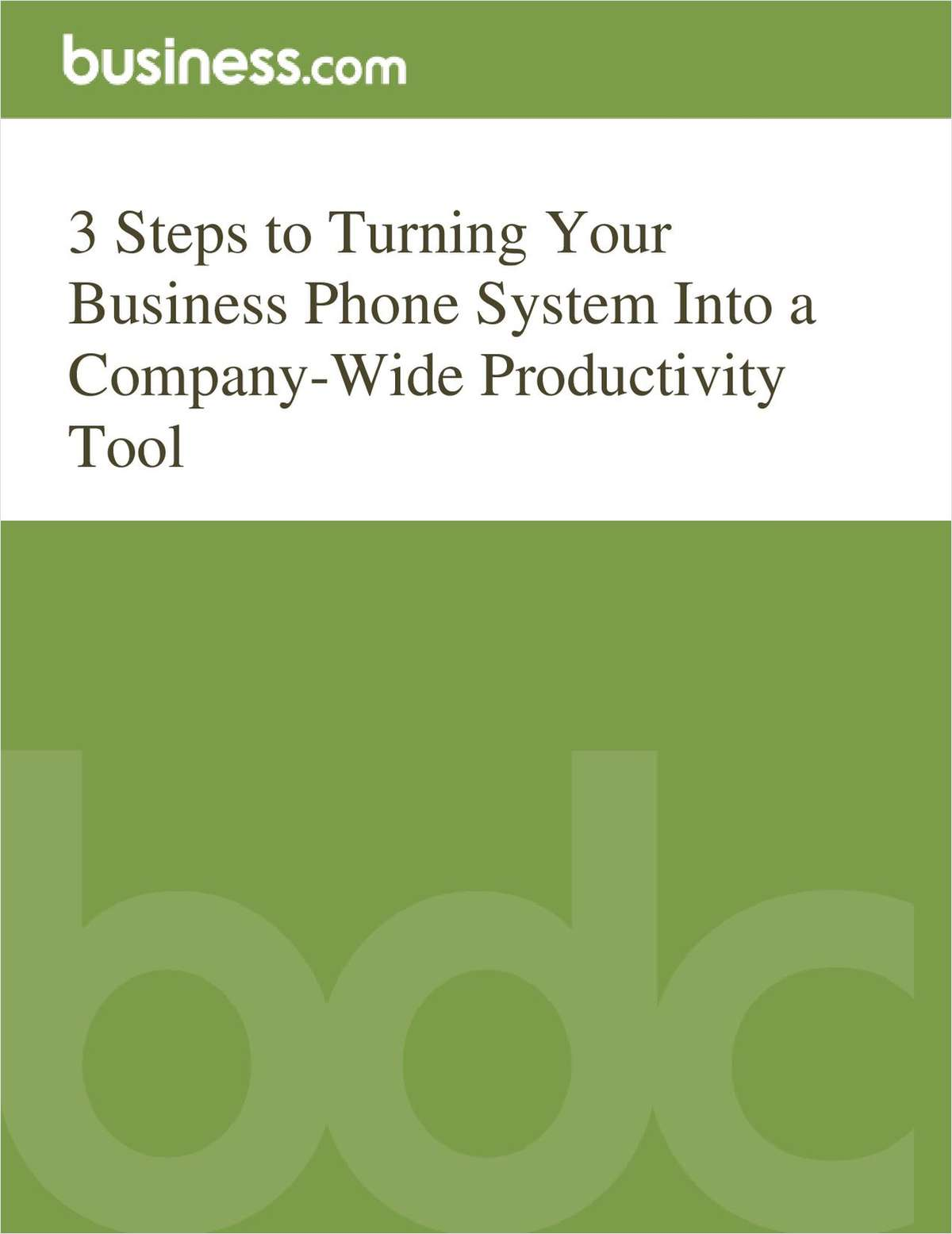 3 Steps to Turning Your Business Phone System Into a Company-Wide Productivity Tool