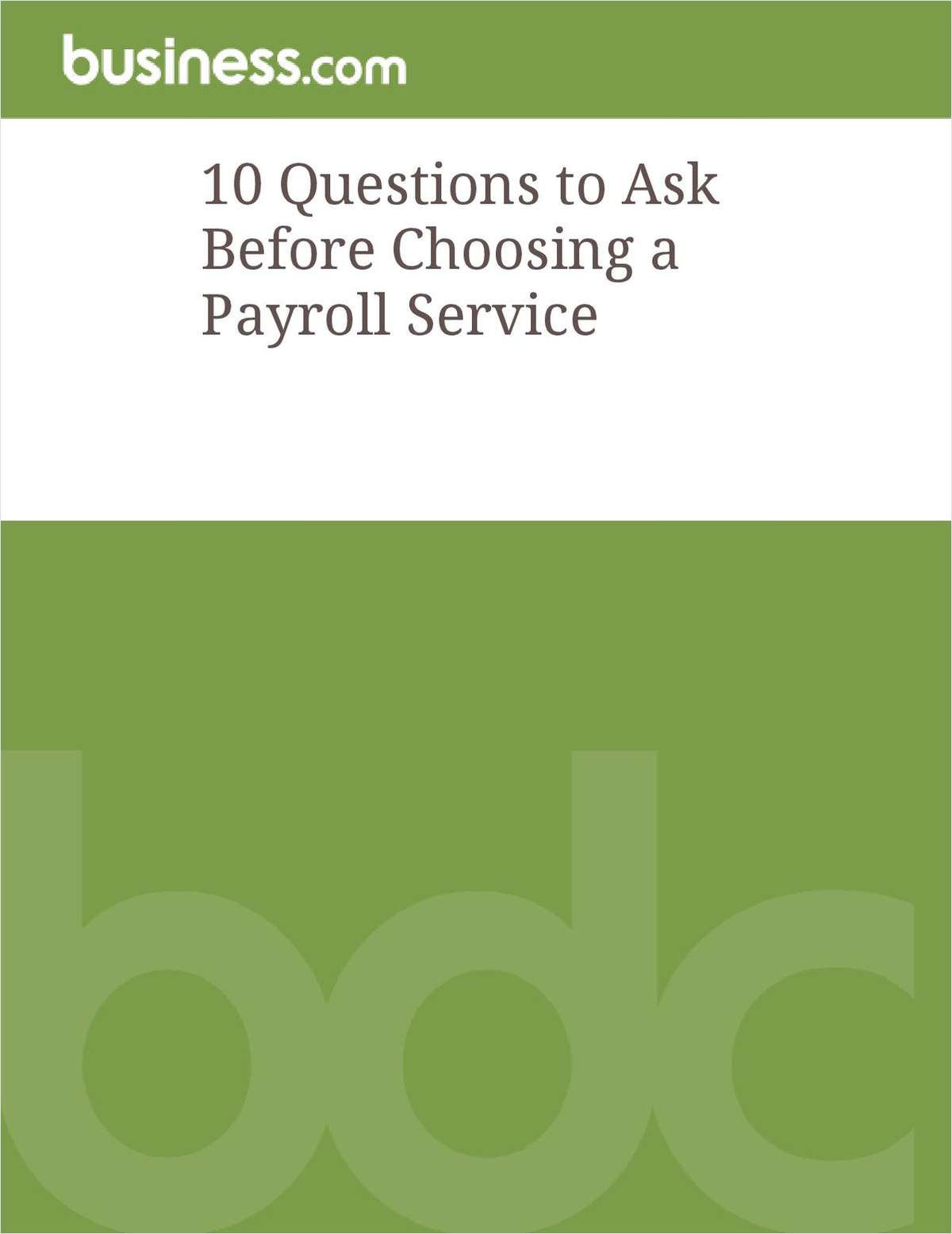 10 Important Questions to Ask Before Choosing a Payroll Service