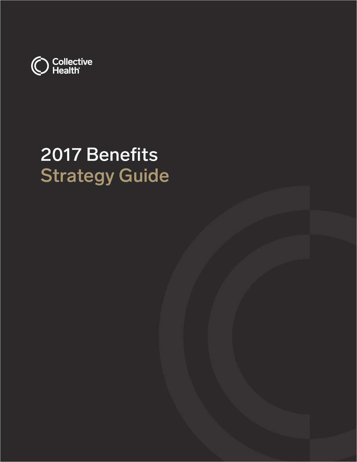 2017 Benefits Strategy Guide