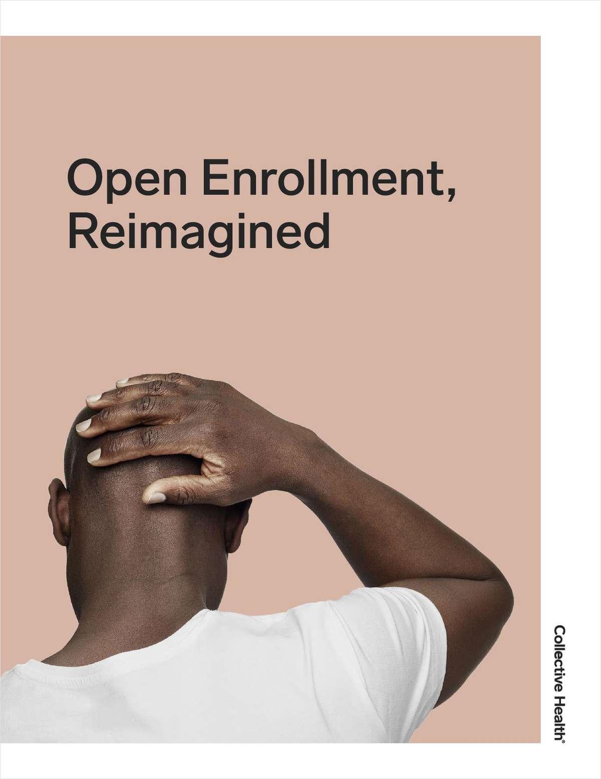 Open Enrollment, Reimagined