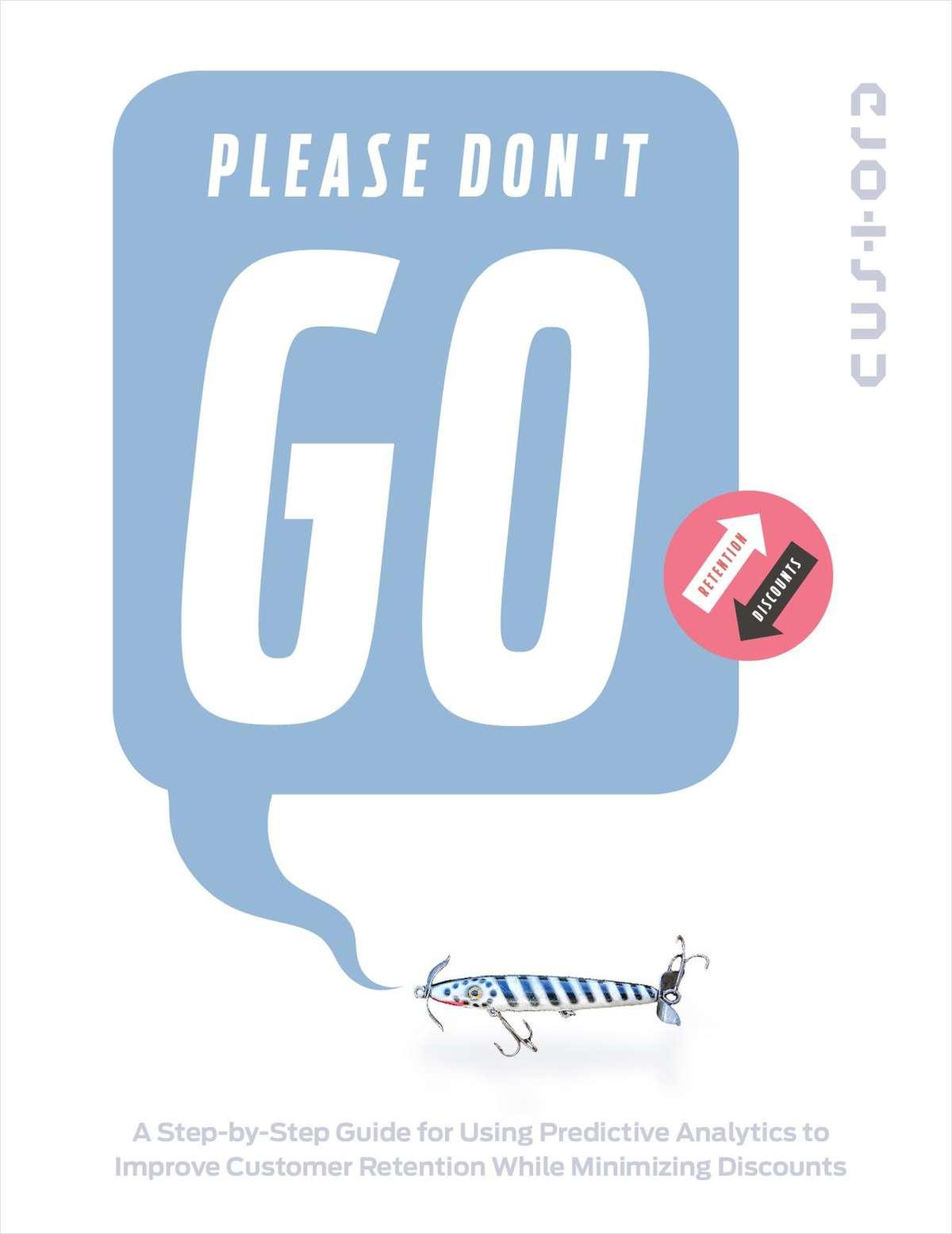 Please Don't Go - Tips for Improving Customer Retention