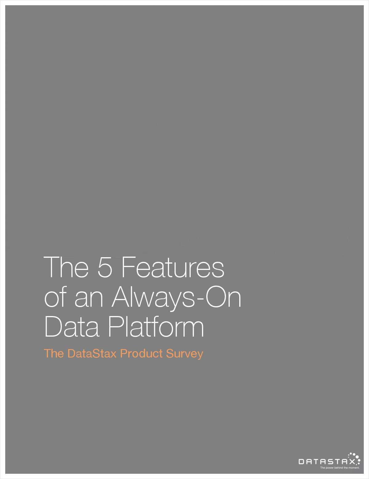 The 5 Features of an Always-On Data Platform