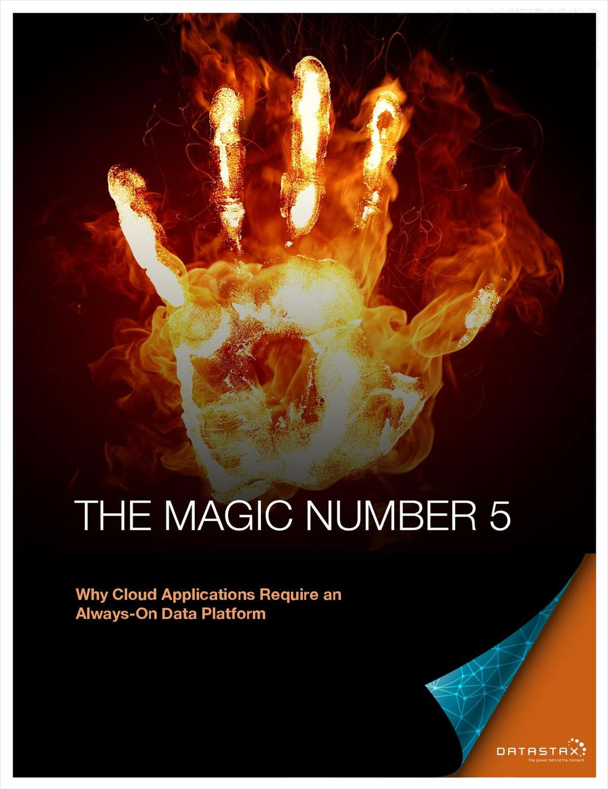 The Magic Number 5 - Why Cloud Applications Require an Always-On Data Platform