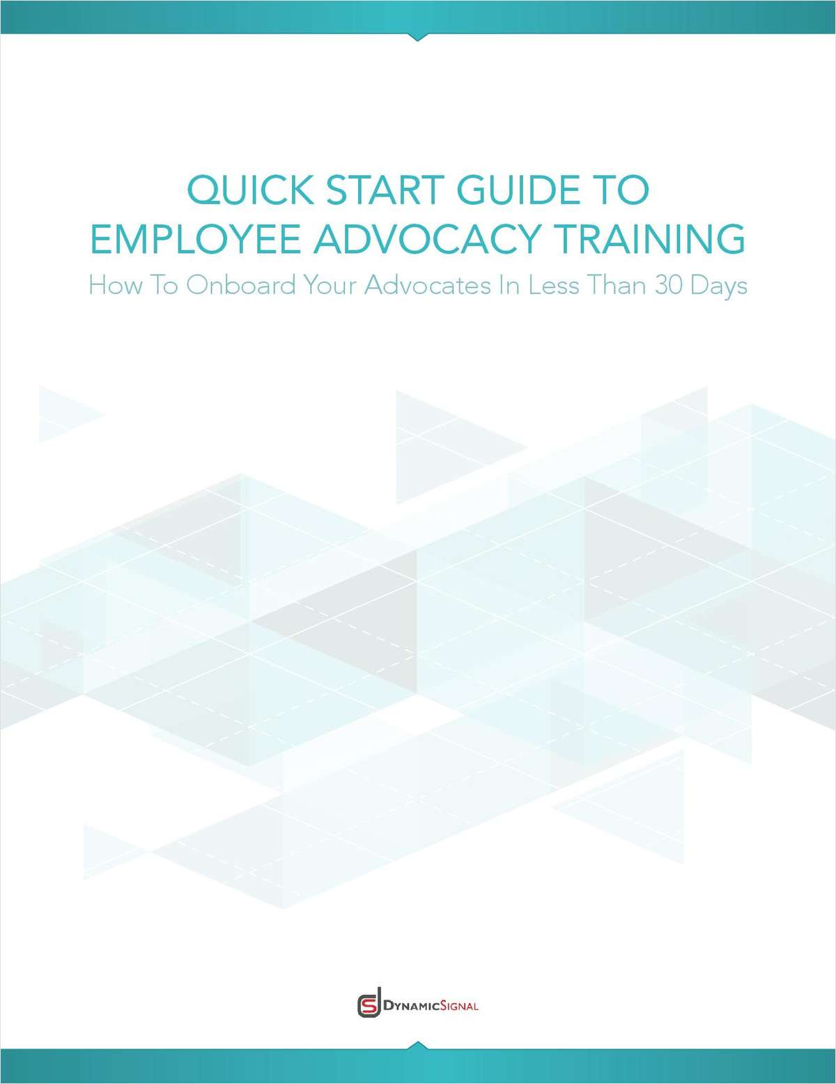 Quick Start Guide To Employee Advocacy Training