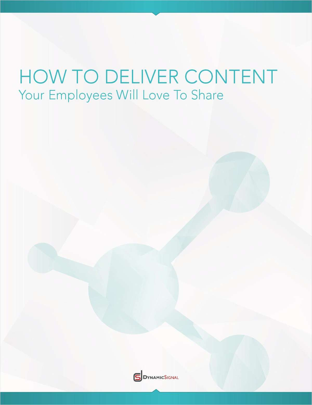 Learn How to Deliver Content Your Employees Love to Share