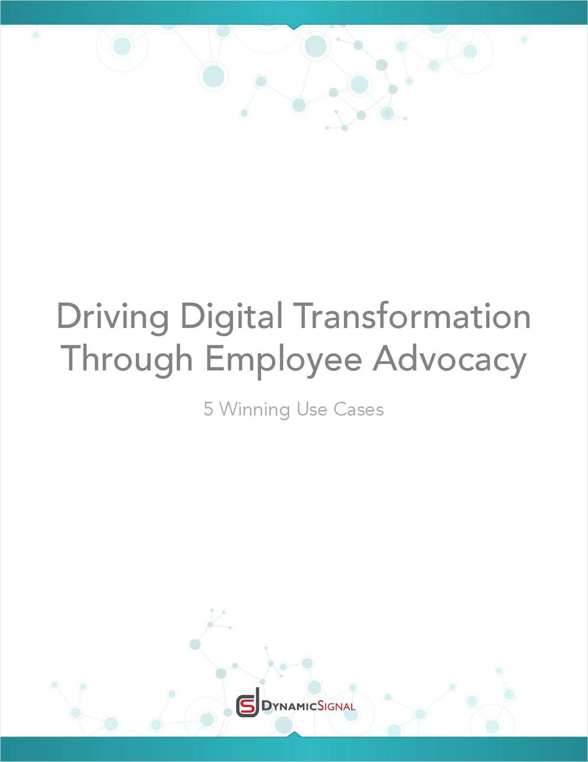 How to Drive a Digital Transformation Through Employee Advocacy