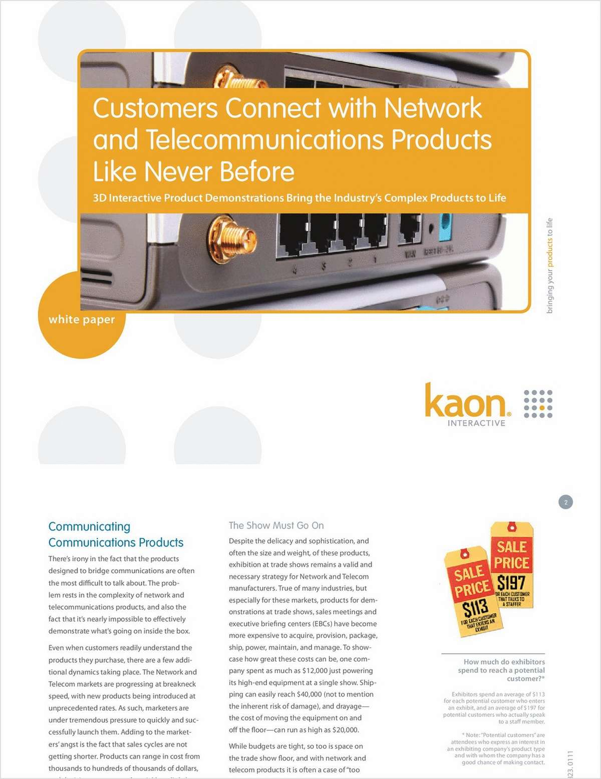 Customers Connect with Network and Telecom Products Like Never Before
