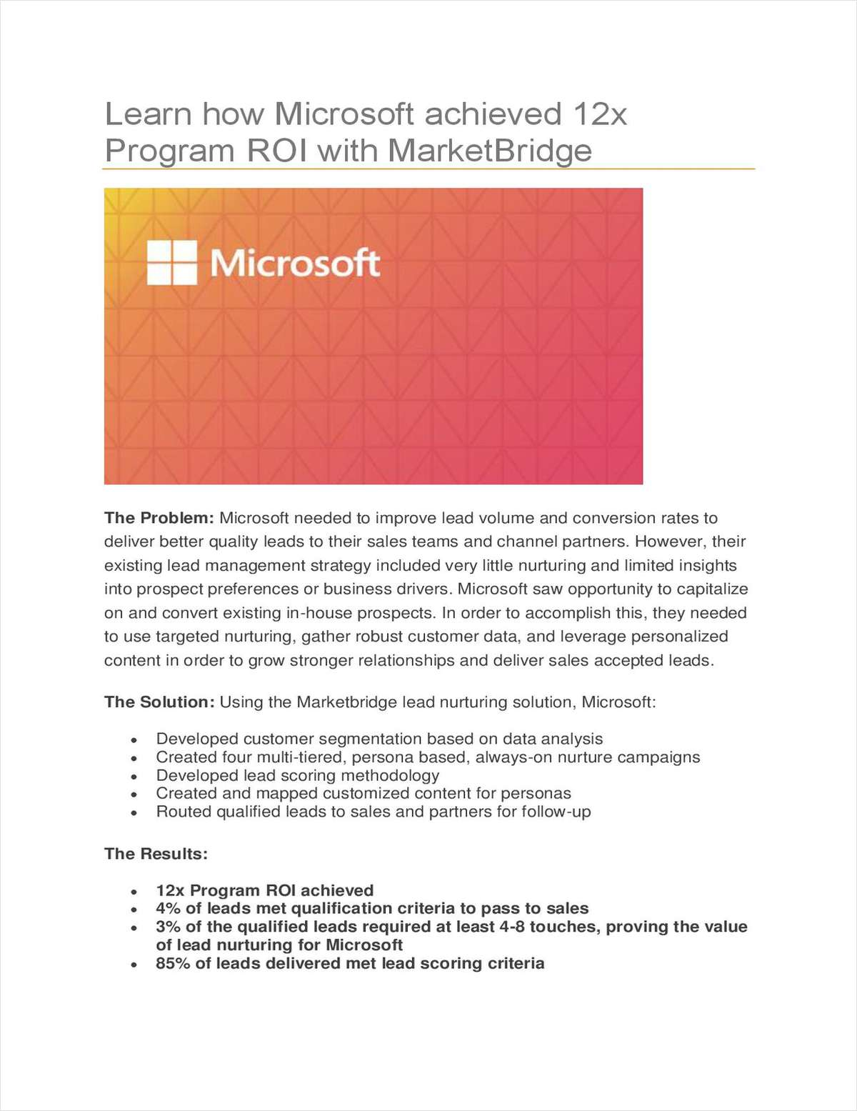 Learn how Microsoft was able to Achieve a 12x Program ROI