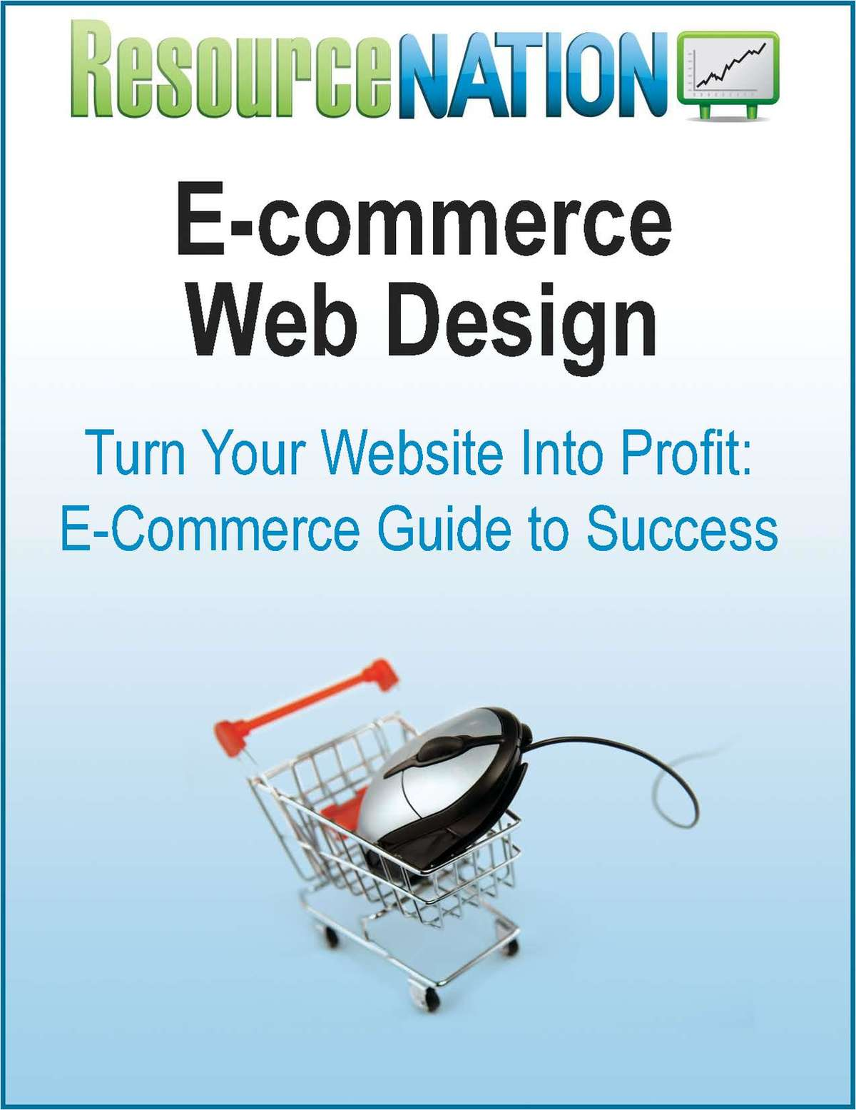E-commerce Marketing: How To Turn Your Website Into Profit