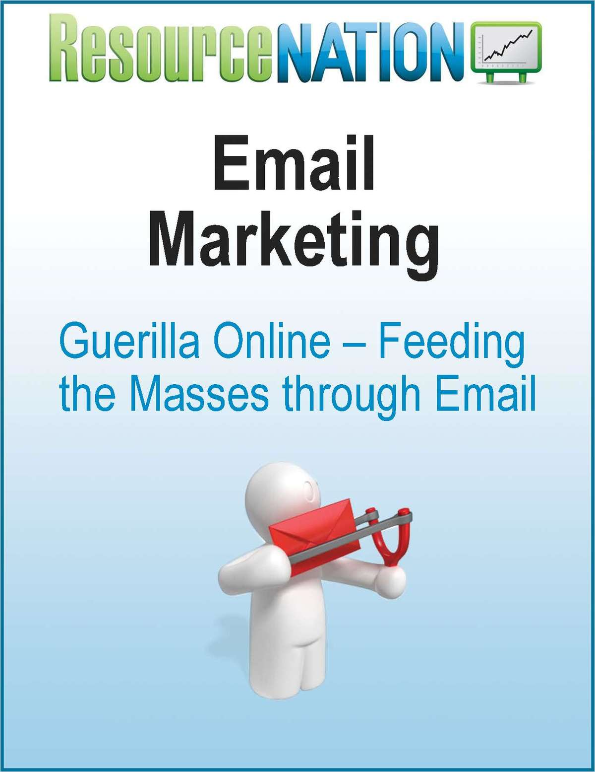 Email Marketing: Feeding The Masses Through Email