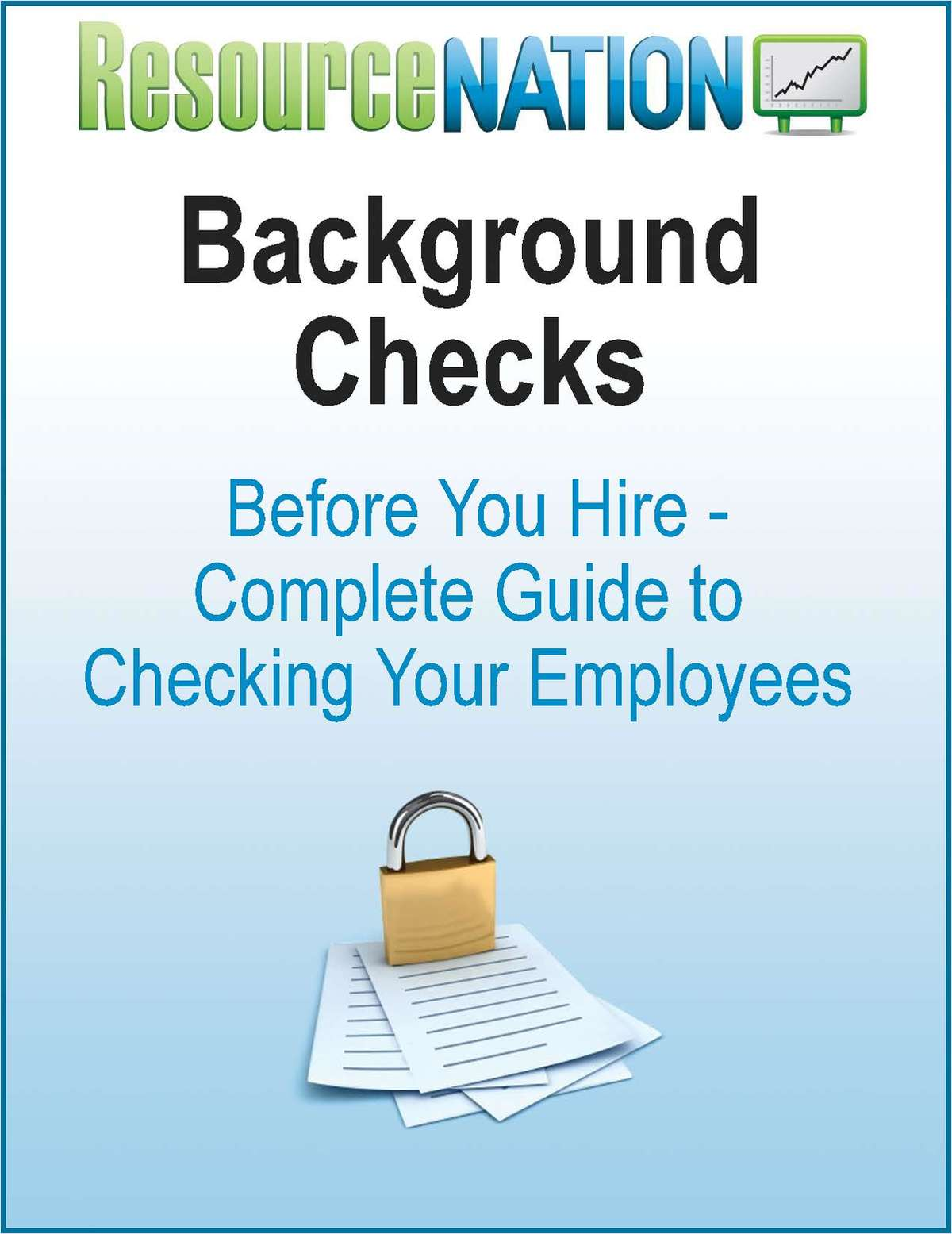 Before You Hire: Complete Guide To Checking Your Employees