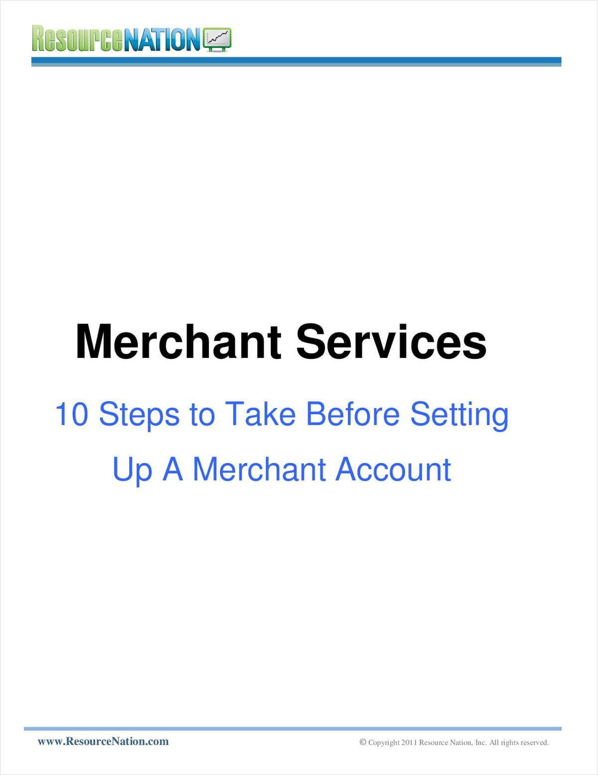 10 Steps to Take Before Setting Up A Merchant Account
