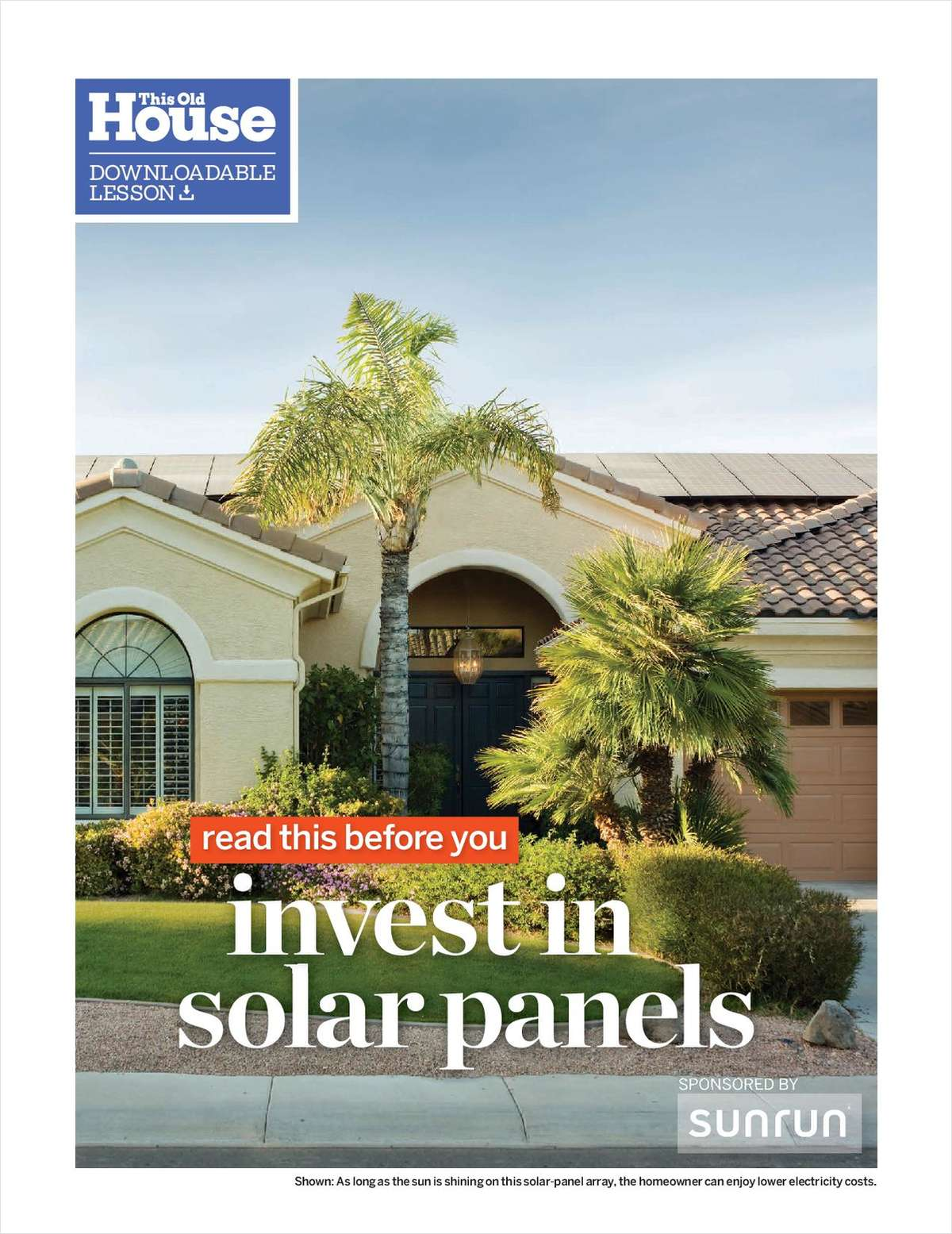 How to Invest in Solar Panels - a Free Downloadable Lesson from the Editors of ThisOldHouse.com