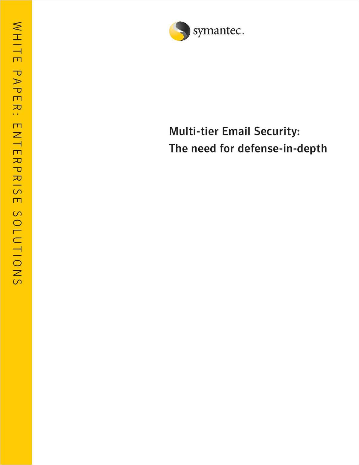 Multi-Tier Email Security: The Need for Defense-in-Depth