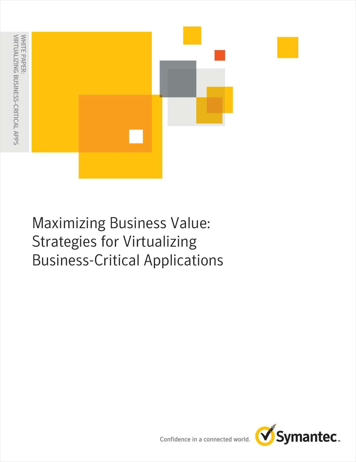 Maximizing Business Value: Strategies for Virtualizing Business-Critical Applications