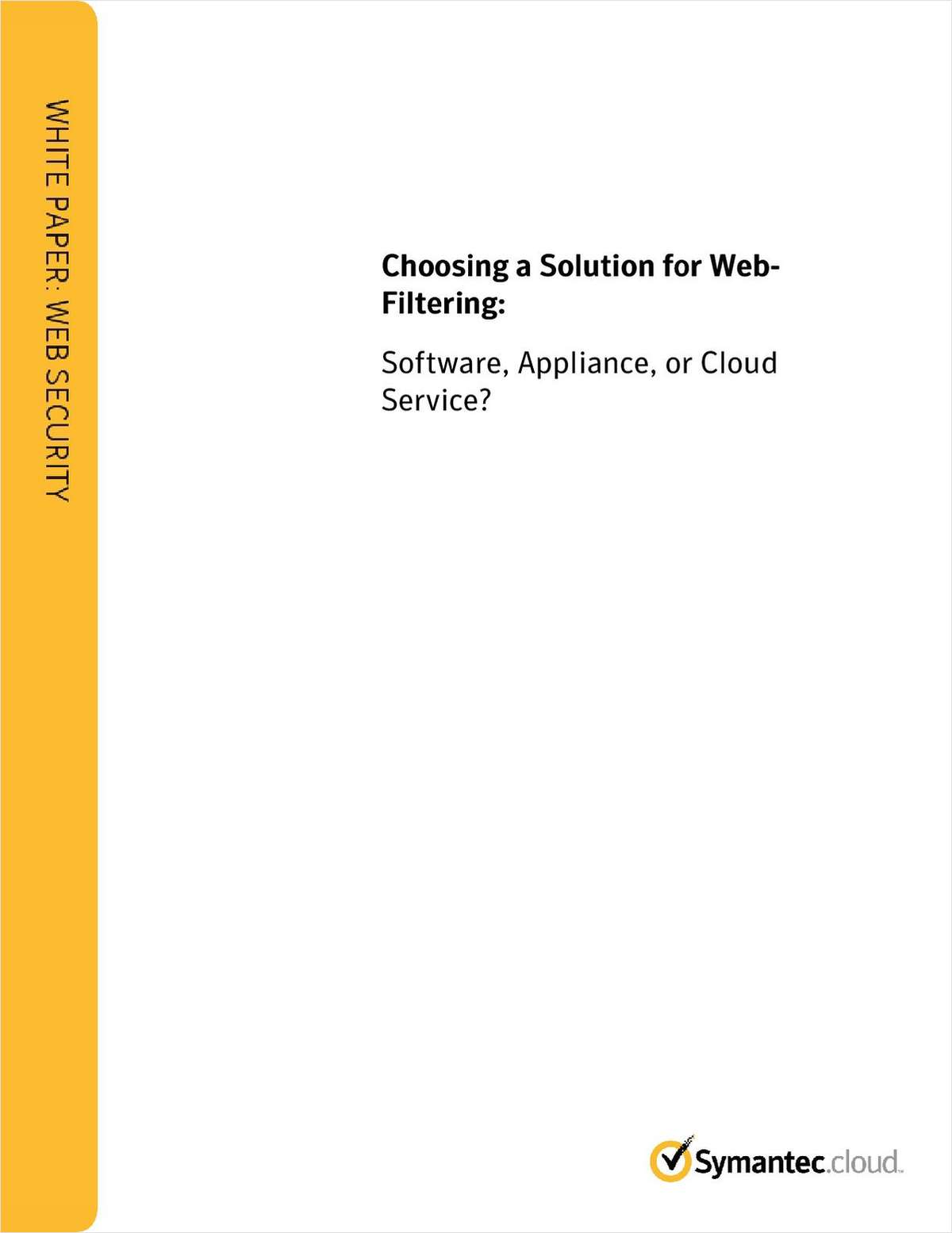 Choosing a Solution for Web-Filtering: Software, Appliance, or Cloud Service?