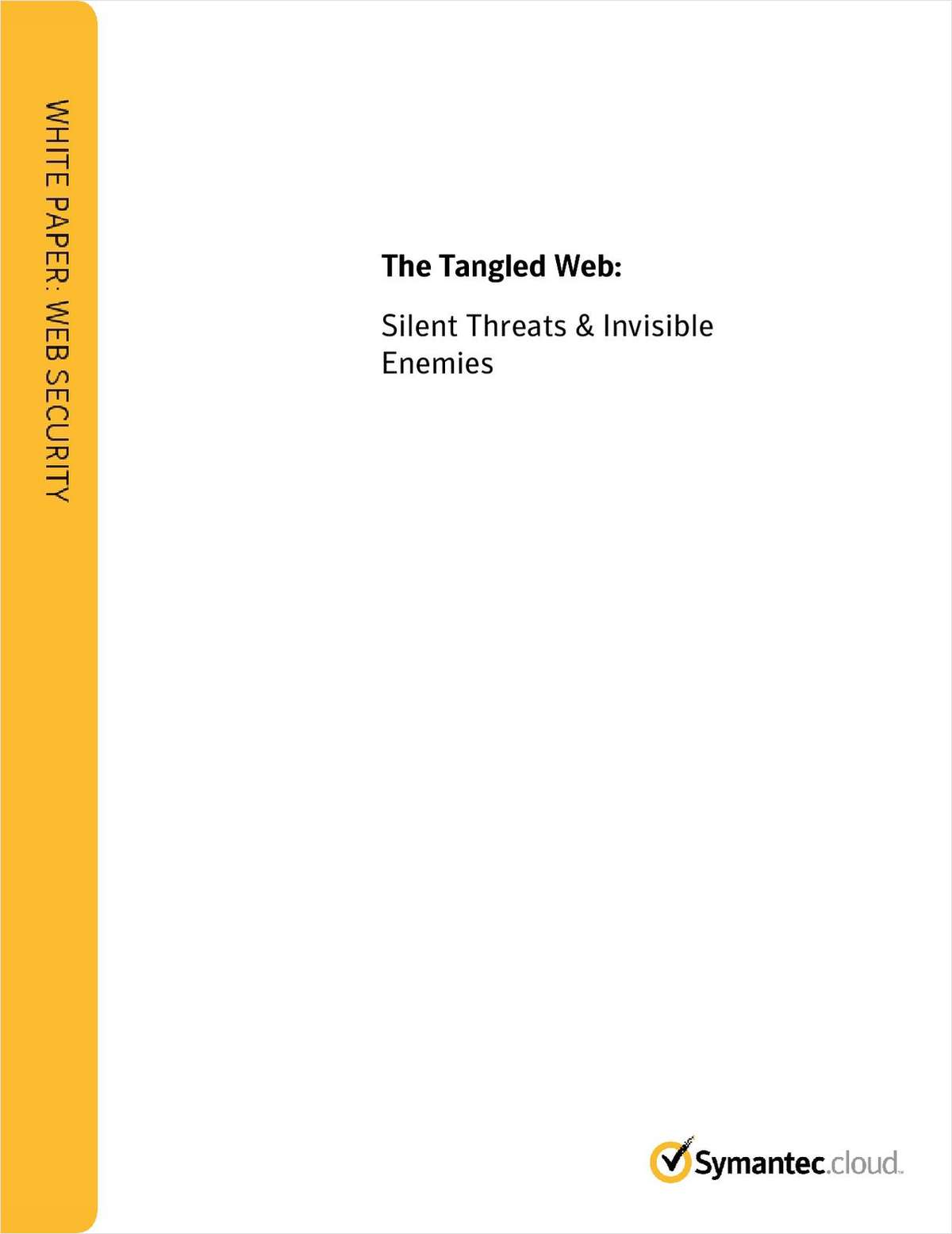 Tangled Web - Undercover Threats, Invisible Enemies