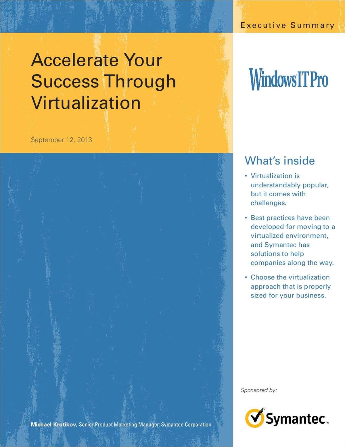 Accelerate Your Success Through Virtualization