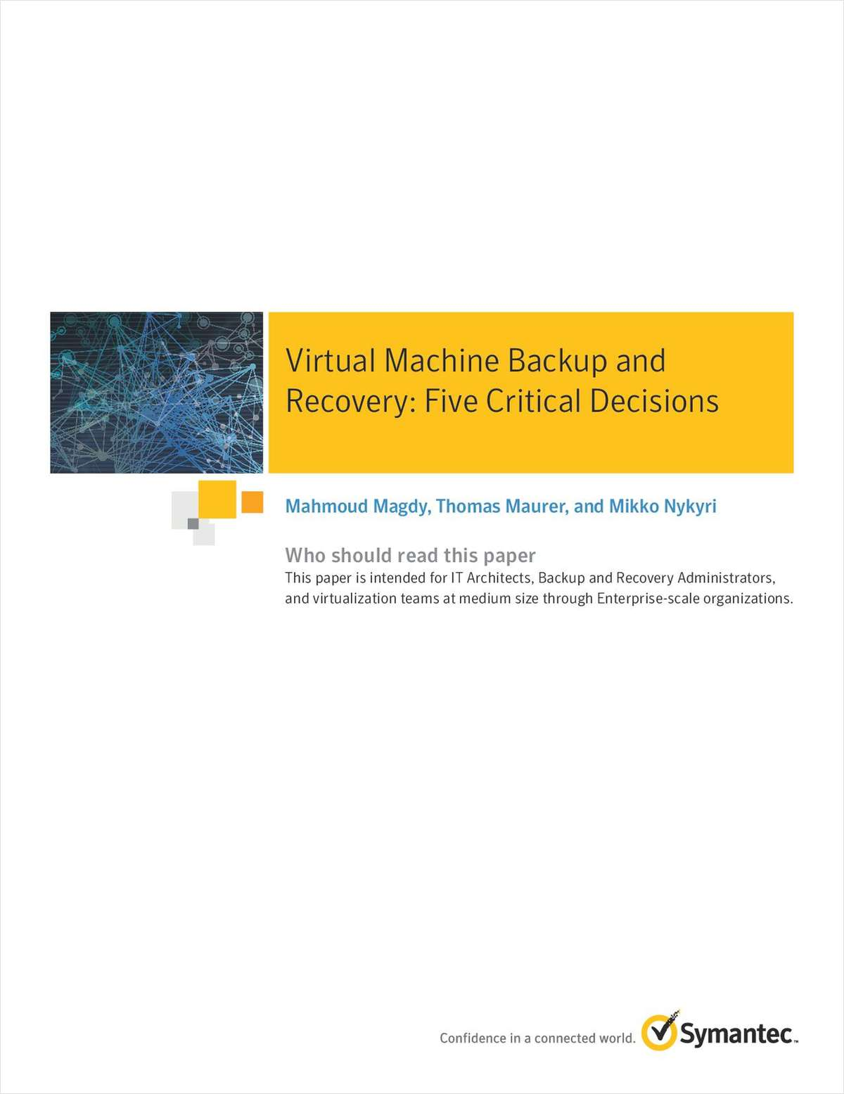 Virtual Machine Backup and Recovery: Five Critical Decisions