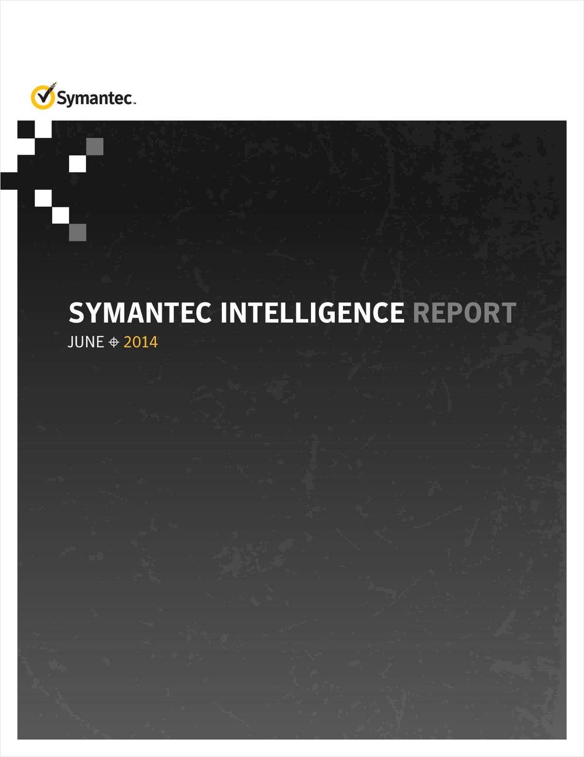 Symantec Intelligence Report June 2014