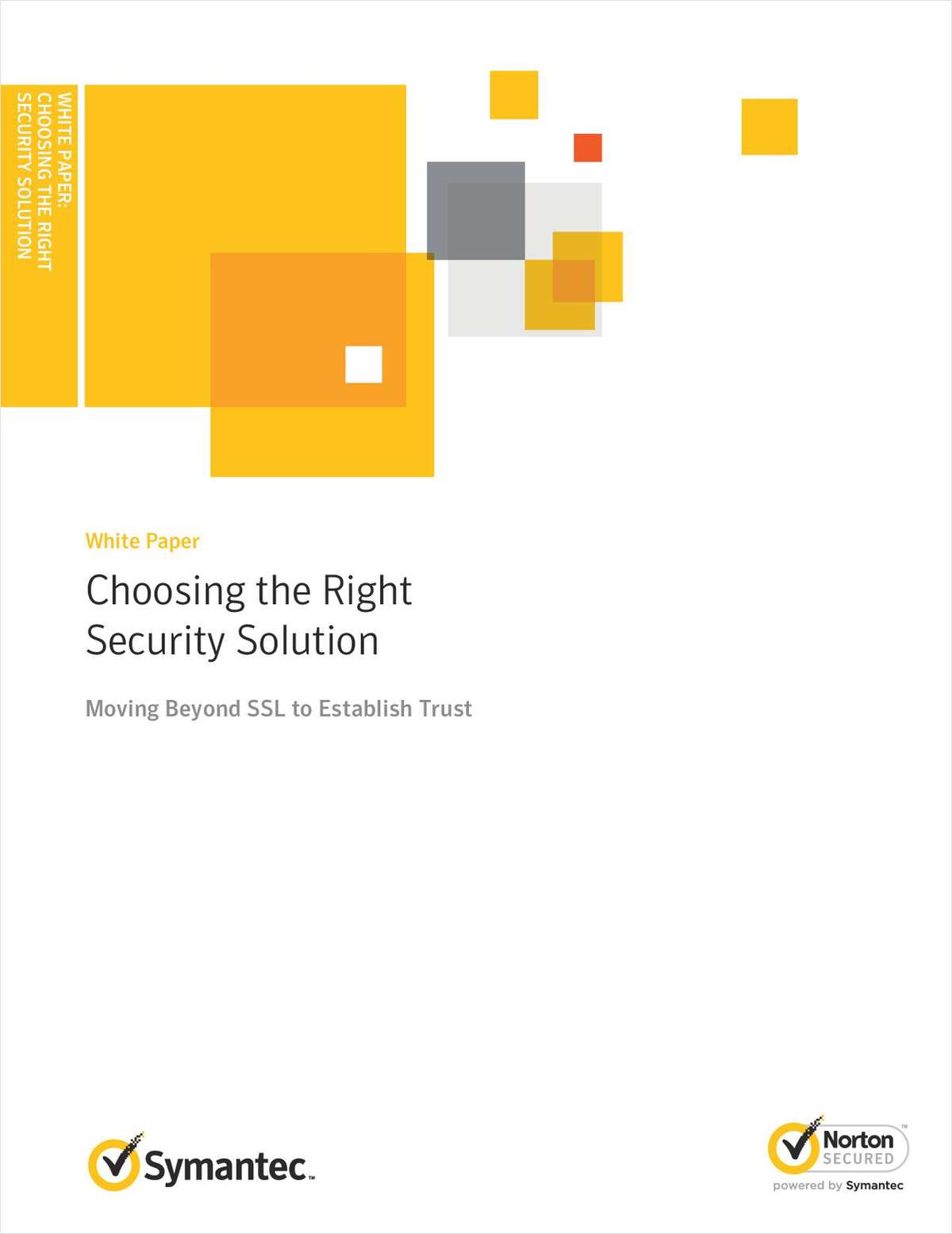Choosing the Right Security Solution: Moving Beyond SSL to Establish Trust