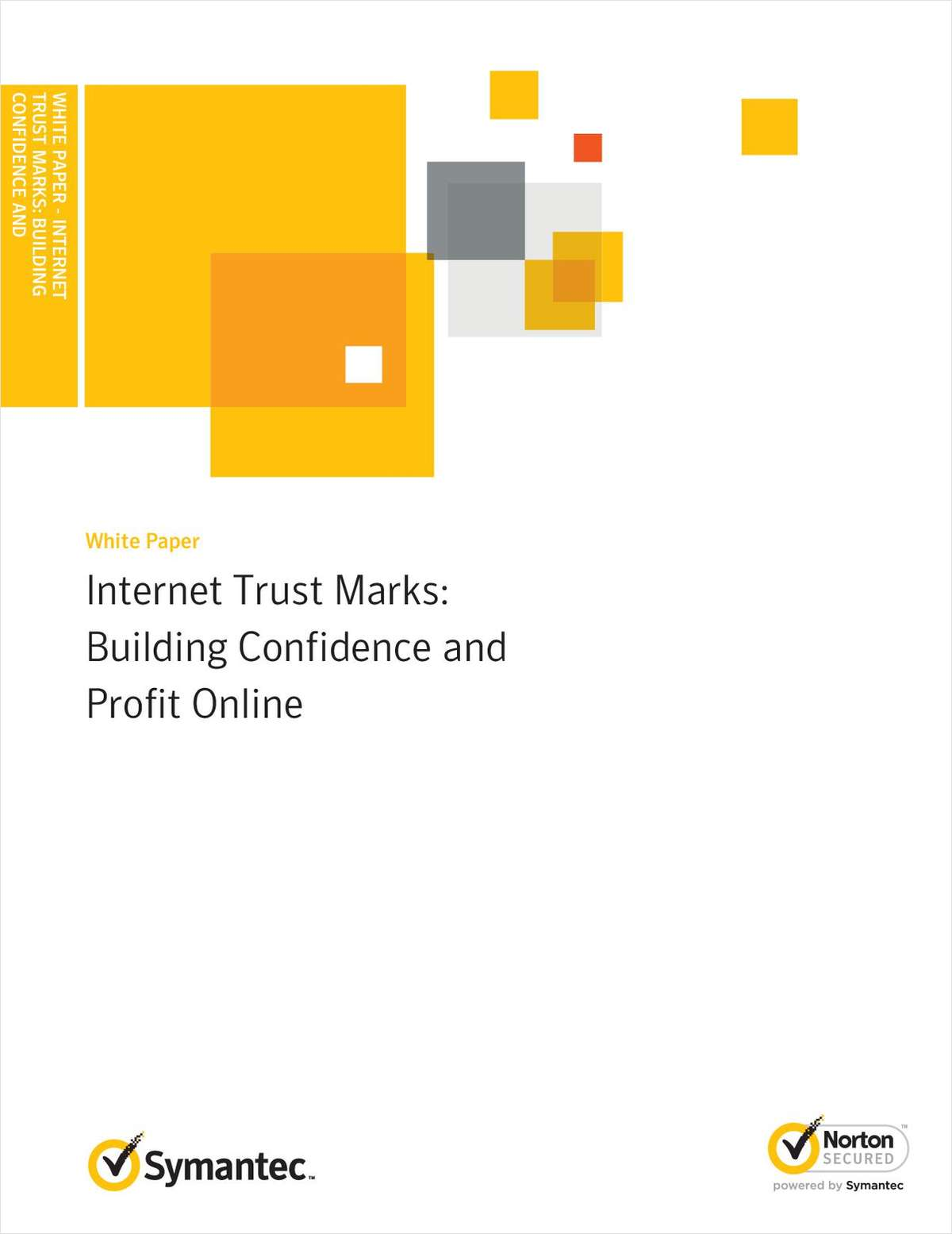 Internet Trust Marks: Building Confidence and Profit Online