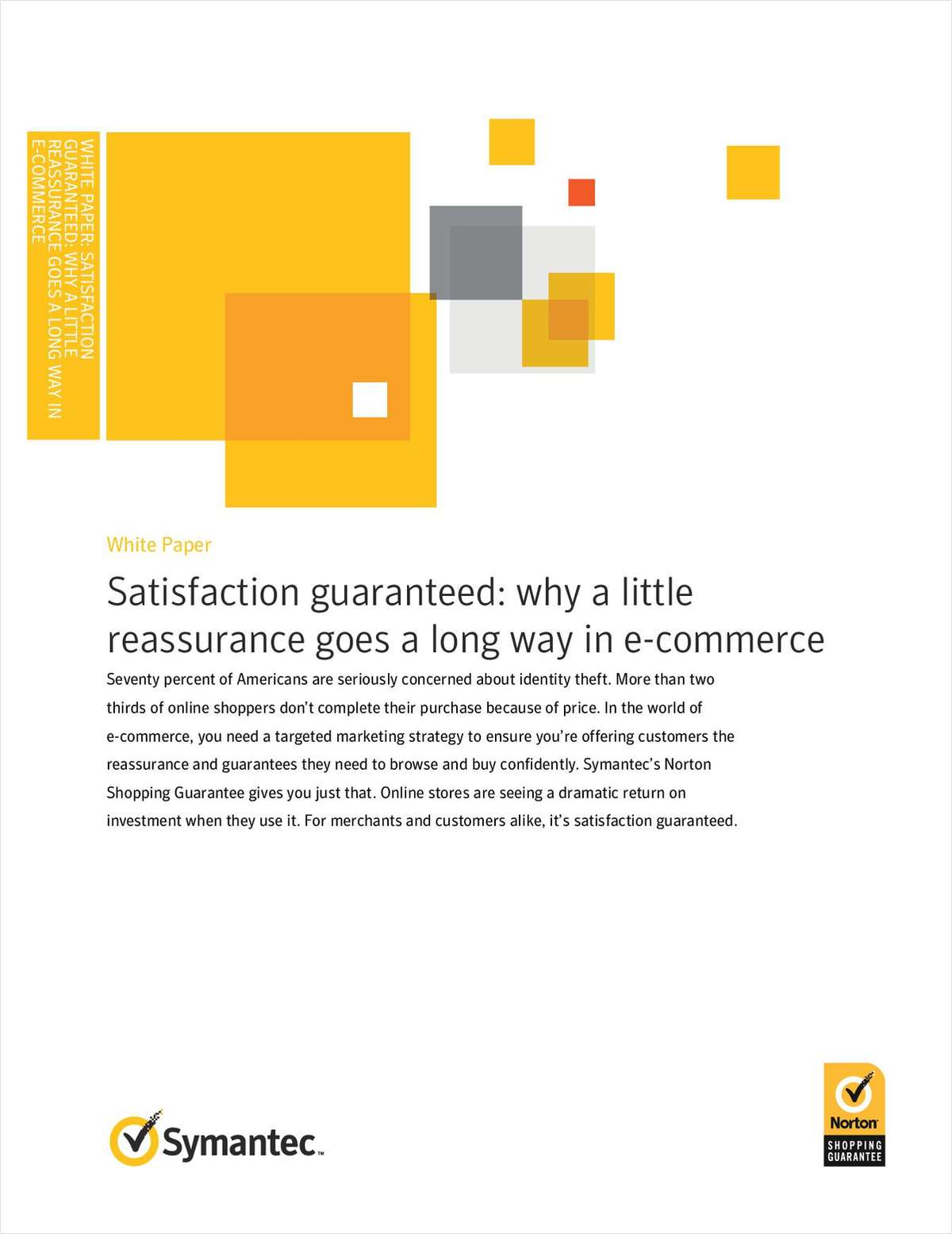 Satisfaction Guaranteed: Why a Little Reassurance Goes a Long Way in e-Commerce