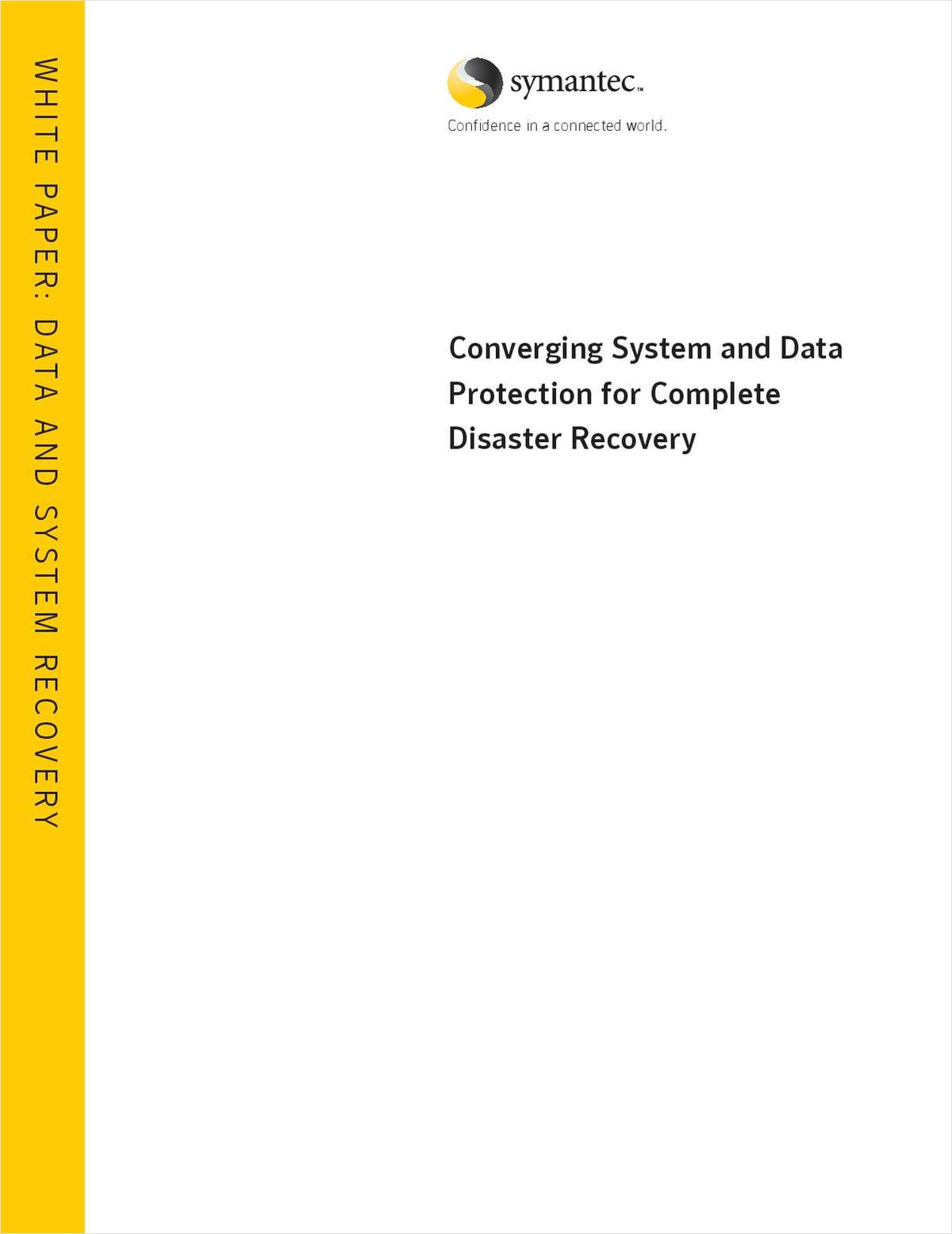 Converging System and Data Protection for Complete Disaster Recovery