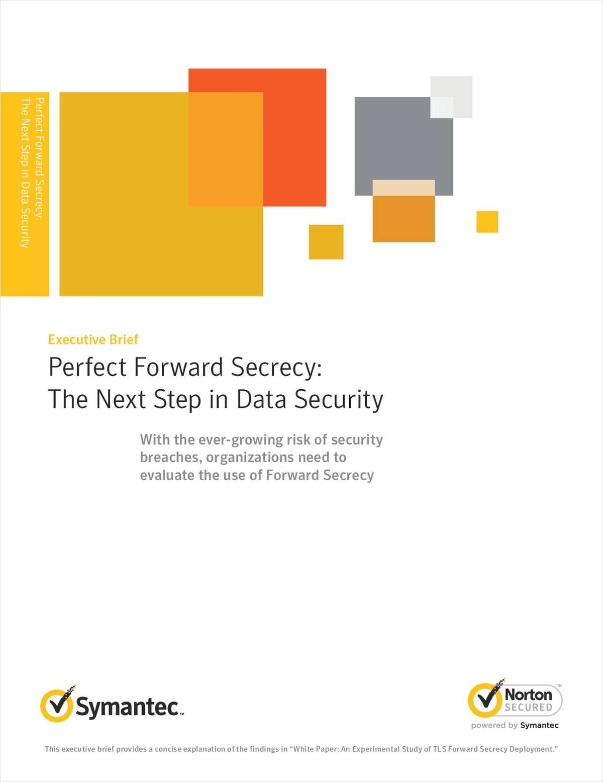 Perfect Forward Secrecy - The Next Step in Data Security