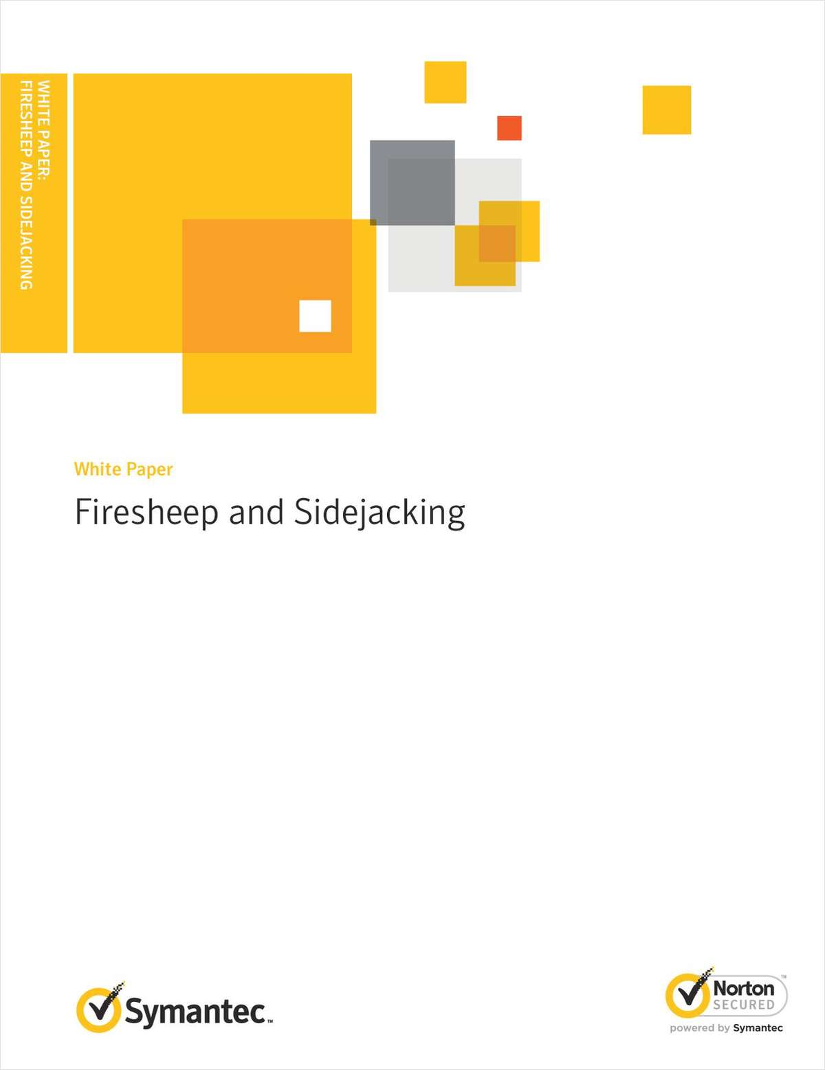 Protecting Users From Firesheep and Sidejacking Attacks with SSL
