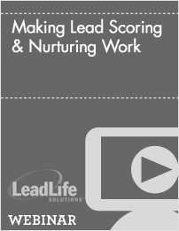 Making Lead Scoring & Nurturing Work
