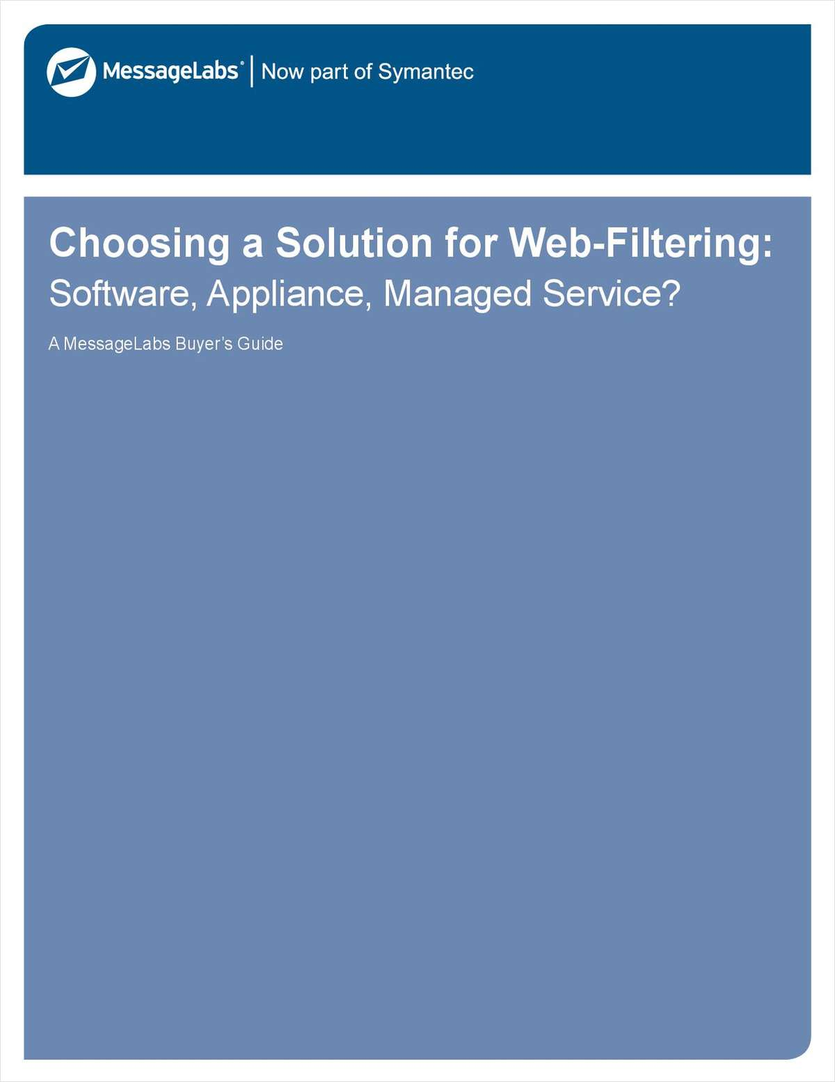 Choosing a Solution for Web-Filtering: Software, Appliance, Managed Service?