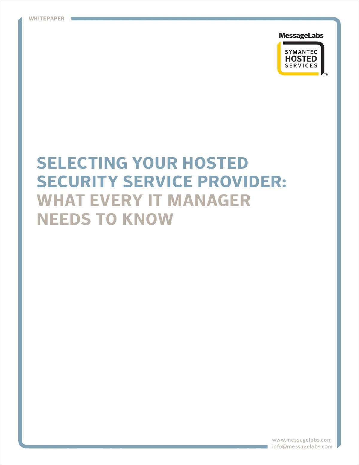 Selecting Your Hosted Security Service Provider-What Every IT Manager Should Know
