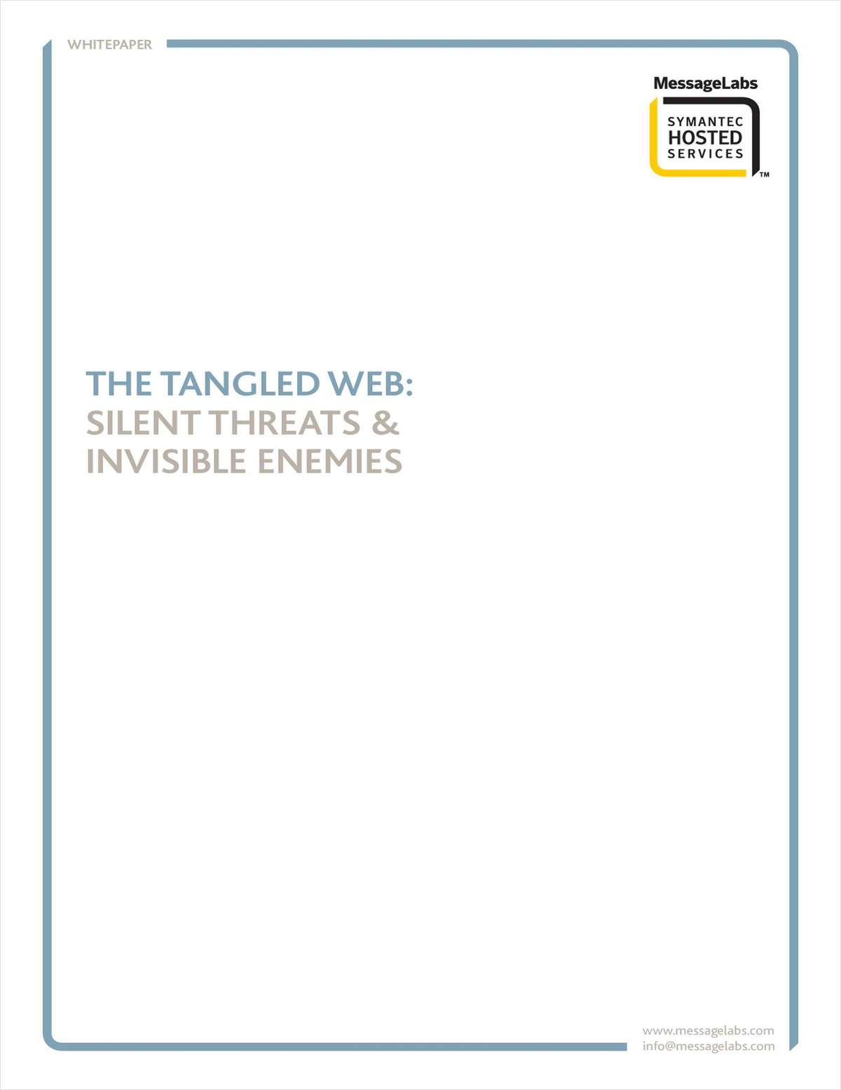 The Tangled Web: Silent Threats & Invisible Enemies