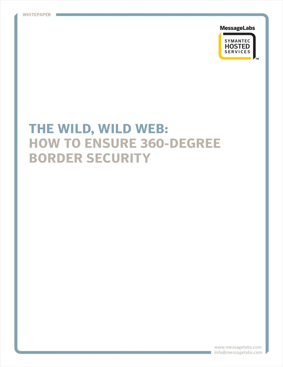 The Wild, Wild Web: How to Ensure 360-Degree Border Security