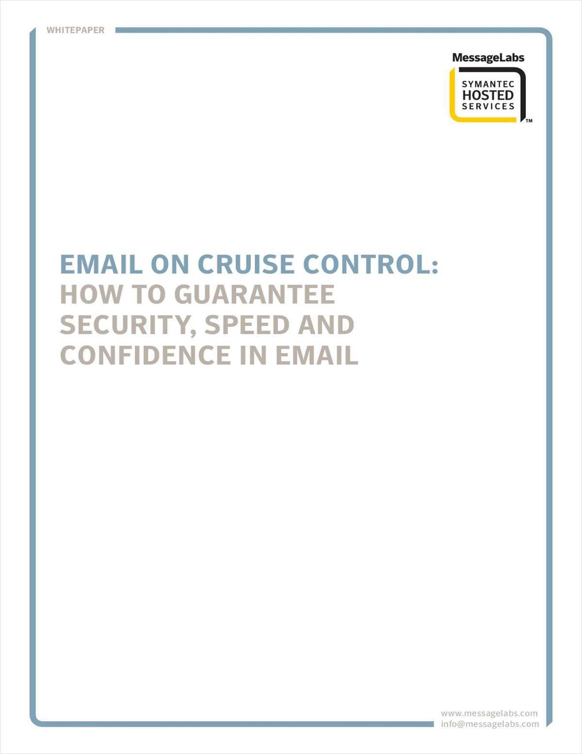 Email on Cruise Control: How to Guarantee Security, Speed and Confidence in Email