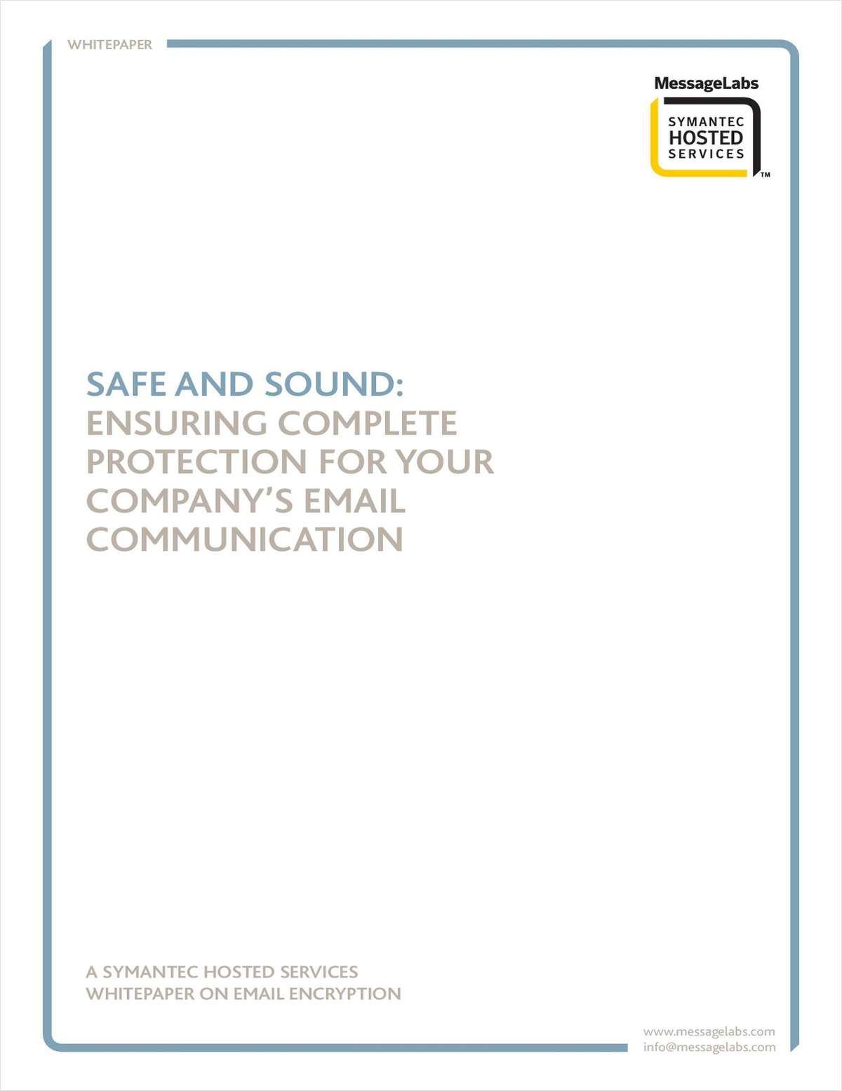 SAFE AND SOUND: Ensuring Complete Protection for your Company's Email Communication