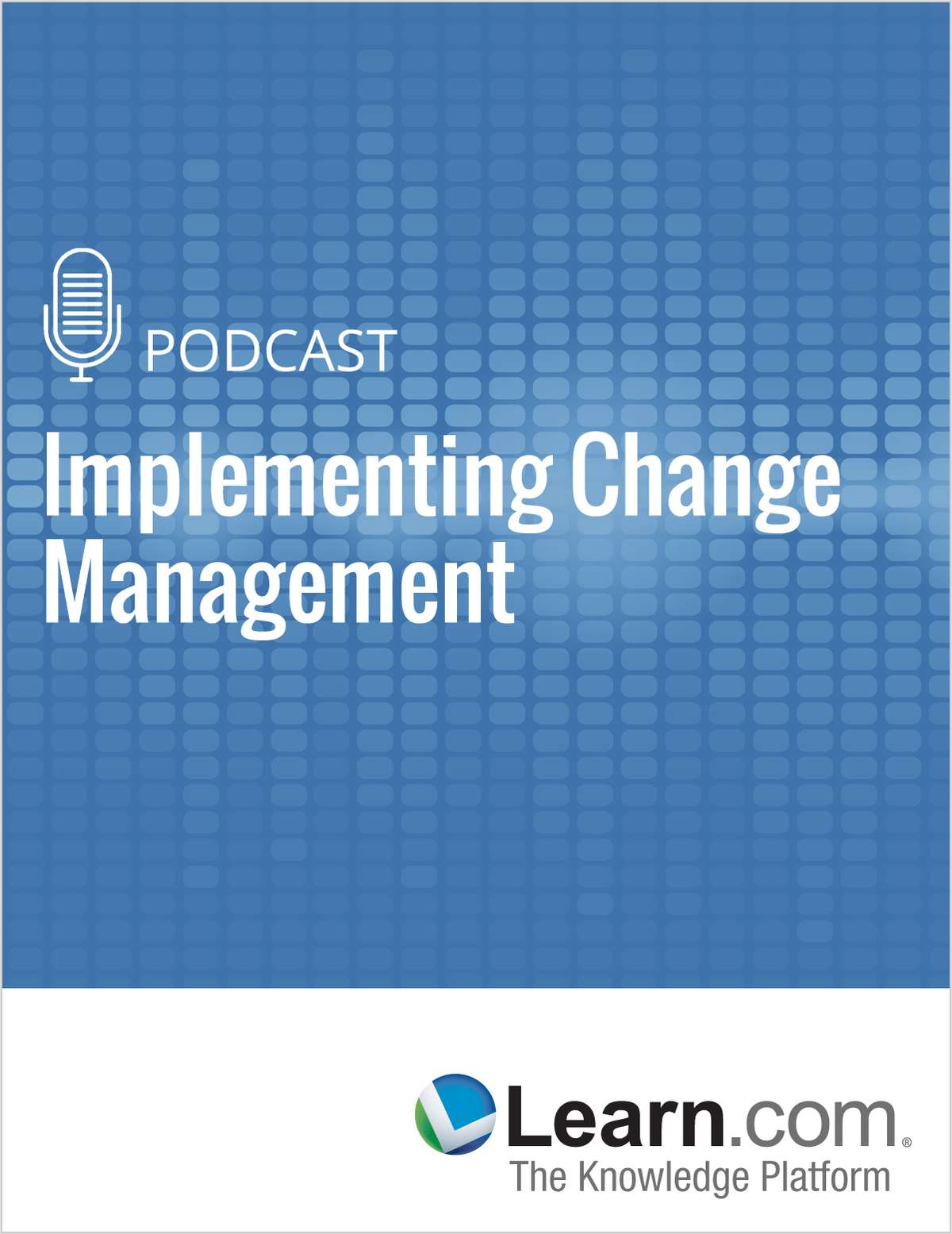Implementing Change Management