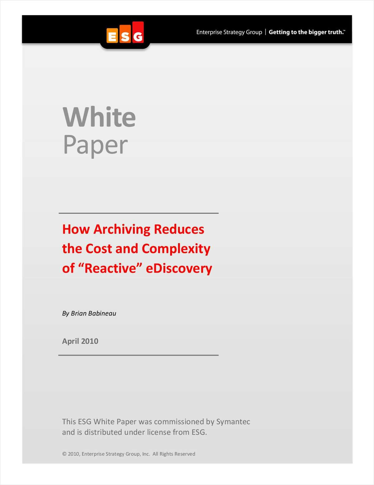 How Archiving Reduces the Cost and Complexity of 'Reactive' eDiscovery