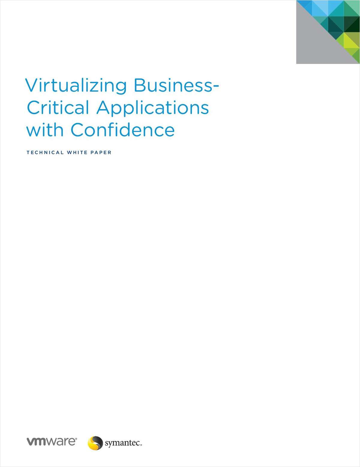 Virtualizing Business-Critical Applications with Confidence
