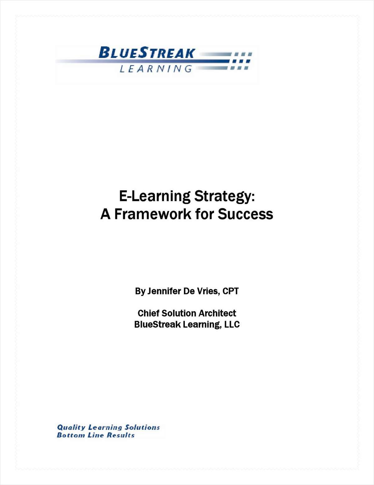 E-Learning Strategy: A Framework for Success for the Training Professional
