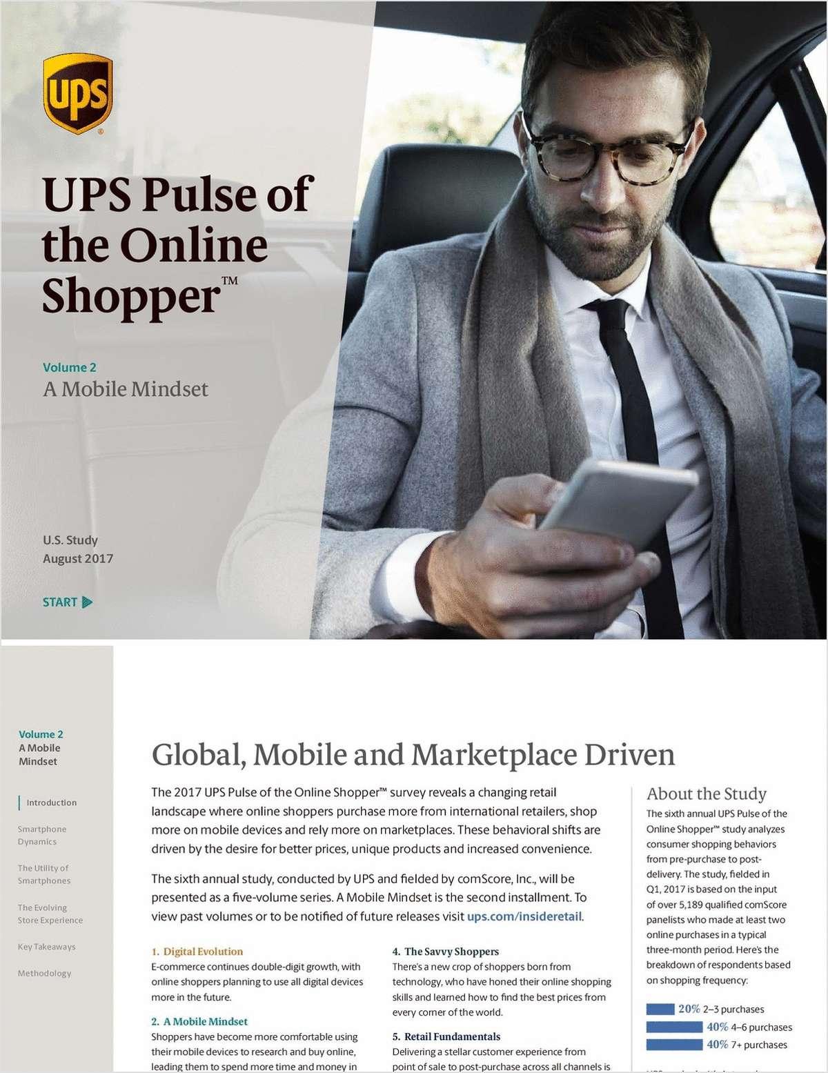 2017 UPS Pulse of the Online Shopper™-A Mobile Mindset
